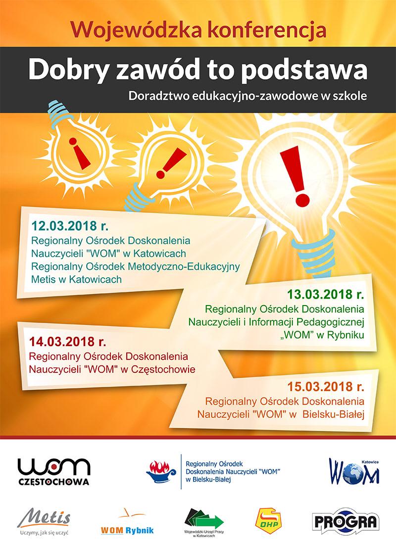 Plakat konferencji Dobry zawód topodstawa– doradztwo edukacyjno-zawodowe wszkole
